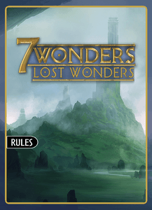 Lost Wonders (fan expansion for 7 Wonders)