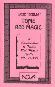 Lost Worlds: Tome of Red Magic