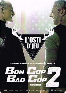 L'osti d'jeu: Bon Cop Bad Cop 2