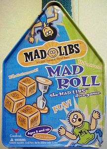 Mad Roll: the Mad Libs Dice Game