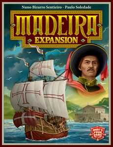Madeira: Expansion