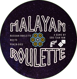 Malayan Roulette