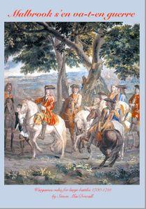 Malbrook s'en va-t-en Guerre: Wargaming Rules for Large Battles 1700-1715