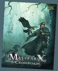 Malifaux: Crossroads