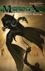 Malifaux Rules Manual