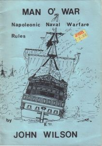 Man o' War: Napoleonic Naval Warfare Rules