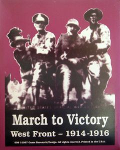 March to Victory: West Front 1914-1916