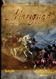 Marignan 1515: la chevauchée de François 1er en Italie