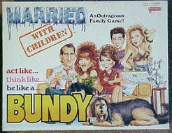 Married With Children: Act Like...Think Like...Be Like a...Bundy