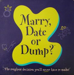 Marry, Date or Dump?