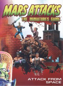 Mars Attacks: The Miniatures Game – Attack from Space