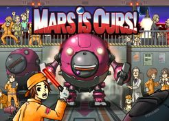 Mars is Ours!