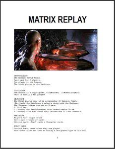 Matrix Replay