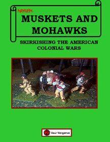Mayhem: Muskets and Mohawks