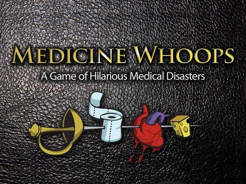 Medicine Whoops