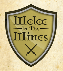 Melee in the Mines