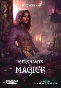 Merchants of Magick: A Set a Watch Tale