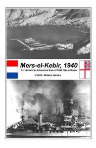 Mers-el-Kebir, 1940: An Historical Advanced Salvo! WW2 Naval Game