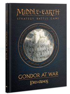Middle-earth Strategy Battle Game: Gondor at War