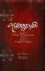 Migration: Book II – A Saga of Conflict