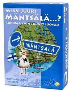 Miksi juuri Mäntsälä...?