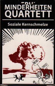 Minderheiten-Quartett: Soziale Kernschmelze