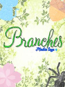 Minikin Saga: Branches