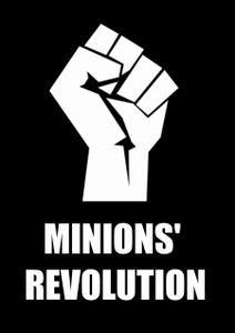 Minions' Revolution