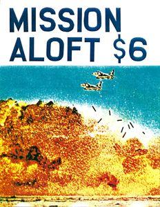Mission Aloft
