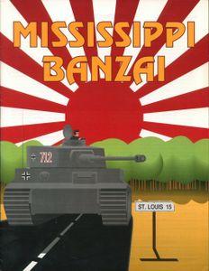 Mississippi Banzai