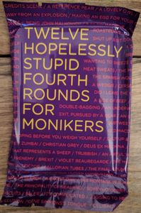 Monikers: Twelve Hopelessly Stupid Fourth Rounds
