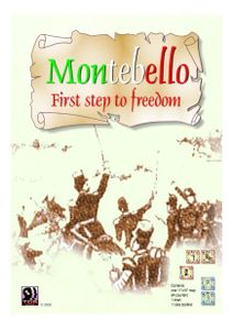 Montebello: First Step to Freedom