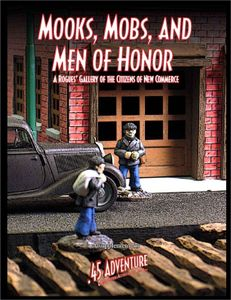 Mooks, Mobs, and Men of Honor