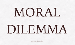 Moral Dilemma: Moral Compass Expansion