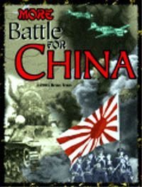 More Battle for China