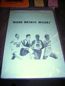 More Metric Milers