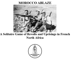 Morocco Ablaze: A Solitaire Game of Revolts and Uprisings in French North Africa