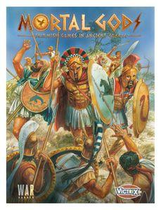 Mortal Gods: Skirmish Games In Ancient Greece