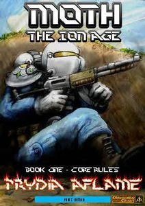 Moth: The Ion Age – Book One: Core Rules – Prydia Aflame