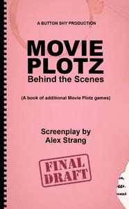 Movie Plotz: Behind the Scenes