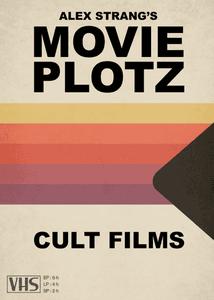 Movie Plotz: Cult Films
