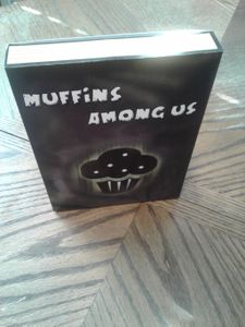 Muffins Among Us