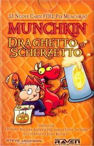 Munchkin Draghetto o Scherzetto