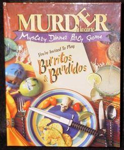 Murder à la carte: Burritos & Bandidos