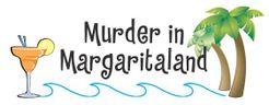 Murder in Margaritaland