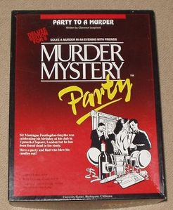 Murder Mystery Party: Party to a Murder