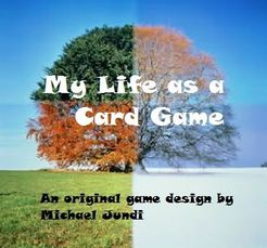 My Life as a Card Game