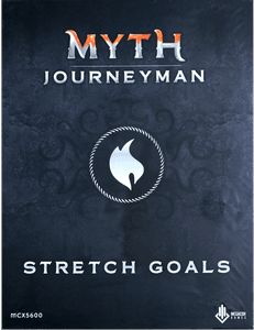 Myth: Journeyman Stretch Goals Box