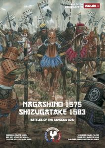 Nagashino 1575 & Shizugatake 1583