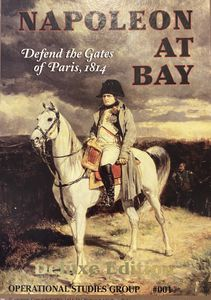 Napoleon at Bay: Defend the Gates of Paris, 1814